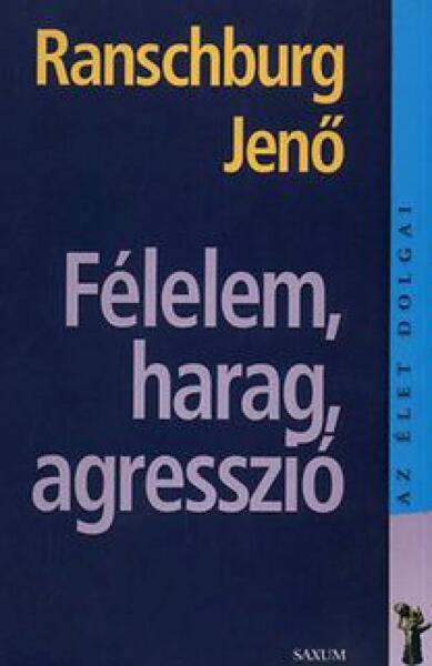 https://konyv arukereso hu/felelem-harag-agresszio-2012-m1198748