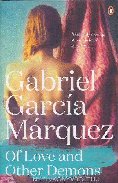 absence of love in gabriel garcia marquezs of love and other demons Social protest in gabriel garcía márquez's novella of love and other demons [ del  problems –such as exploitation of the black, human-trade– prevalent in.