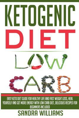 Preturi - Ketogenic Diet: Easy Keto Diet Guide for Healthy Life and Fast Weight Loss, Heal ...