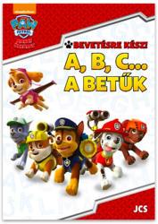 - BEVETÉSRE KÉSZ! A, B, C. . . - A BETŰK (ISBN: 9786155670404)