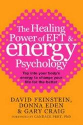 Healing Power Of EFT and Energy Psychology - David Feinstein (2010)