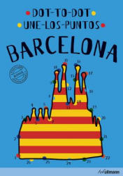 Dot-To-Dot Barcelona - An Interactive Travel Guide (ISBN: 9783848010059)