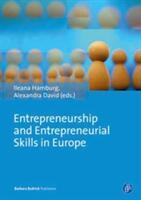 Entrepreneurship and Entrepreneurial Skills in Europe - Examples to Improve Potential Entrepreneurial Spirit (ISBN: 9783847405689)