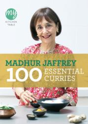 My Kitchen Table: 100 Essential Curries (2011)