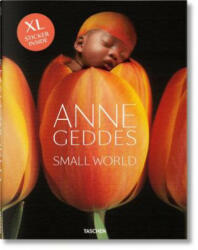 Anne Geddes. Small World - Anne Geddes (ISBN: 9783836519472)