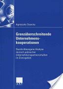 Grenz berschreitende Unternehmenskooperationen - Agnieszka Osiecka (ISBN: 9783835004252)