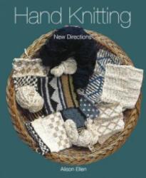 Hand Knitting - Alison Ellen (2010)