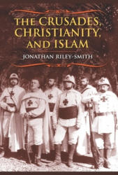 Crusades, Christianity, and Islam (2011)