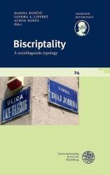 Biscriptality - Daniel Buncic, Daniel Buncic, Sandra L. Lippert, Achim Rabus (ISBN: 9783825366254)