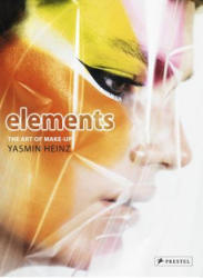 Elements - The Art of Makeup (ISBN: 9783791383439)