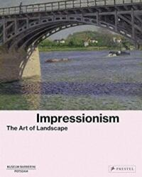 Impressionism - The Art of Landscape (ISBN: 9783791356297)