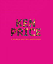 Ken Price - A Survey of Sculpture and Drawings (ISBN: 9783791356136)
