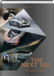BMW Group: The Next 100: Ideas, Views and Visions of Tomorrow's World (ISBN: 9783775742221)