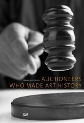 Auctioneers Who Made Art History (ISBN: 9783775739030)