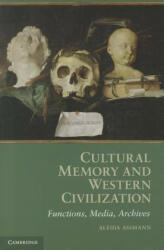 Cultural Memory and Western Civilization (2011)