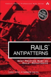 Rails AntiPatterns - Chad Pytel, Tammer Saleh (2010)