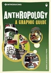 Introducing Anthropology - A Graphic Guide (2010)