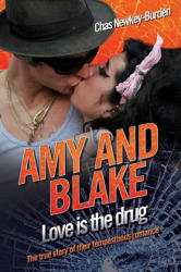 Amy and Blake - Love is the Drug - Chas Newkey-Burden (2010)