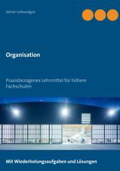 Organisation (ISBN: 9783743138490)