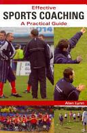 Effective Sports Coaching (2010)