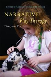 Narrative Play Therapy - AideenTaylor deFaoite (2011)