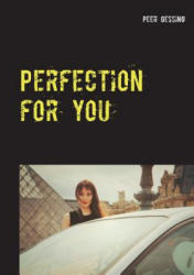 Perfection for You (ISBN: 9783740729622)