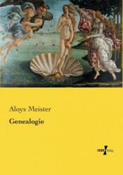 Genealogie - Aloys Meister (ISBN: 9783737226059)