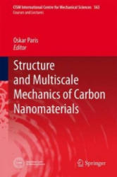 Structure and Multiscale Mechanics of Carbon Nanomaterials (ISBN: 9783709118856)