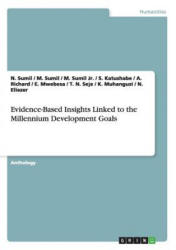 Evidence-Based Insights Linked to the Millennium Development Goals (ISBN: 9783668038042)