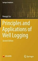 Principles and Applications of Well Logging - Hongqi Liu (ISBN: 9783662549766)