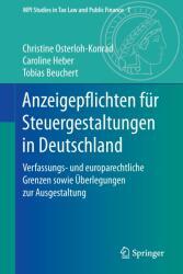 Anzeigepflichten fr Steuergestaltungen in Deutschland (ISBN: 9783662537602)