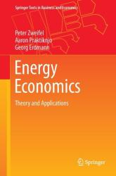 Energy Economics - Theory and Applications (ISBN: 9783662530207)