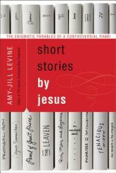 Short Stories by Jesus (ISBN: 9780061561030)