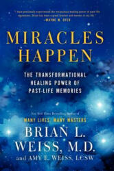 Miracles Happen - Brian L. Weiss, Amy E. Weiss (ISBN: 9780062201232)