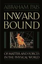 Inward Bound - Abraham Pais (ISBN: 9780198519973)