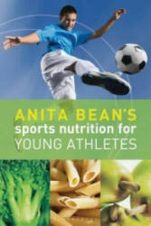 Anita Bean's Sports Nutrition for Young Athletes (2010)