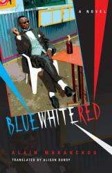Blue White Red (ISBN: 9780253007919)