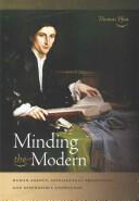 Minding the Modern: Human Agency (ISBN: 9780268038441)