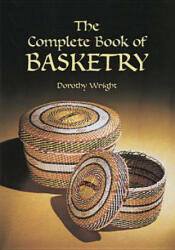 Complete Book of Basketry (ISBN: 9780486418056)