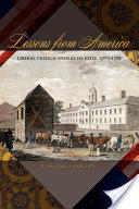 Lessons from America - Liberal French Nobles in Exile, 1793-1798 (2010)