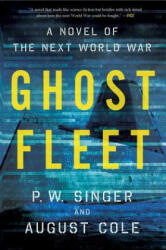 Ghost Fleet: A Novel of the Next World War (ISBN: 9780544705050)
