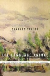Language Animal - Charles Taylor (ISBN: 9780674660205)