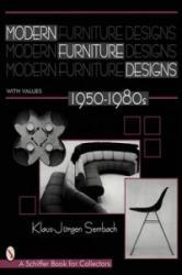 Modern Furniture Designs - 1950-1980s (ISBN: 9780764303821)