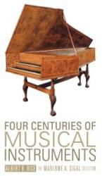 Four Centuries of Musical Instruments (ISBN: 9780764347122)