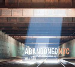 Abandoned NYC (ISBN: 9780764347610)