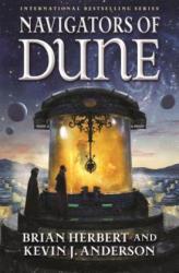 Navigators of Dune (ISBN: 9780765381255)
