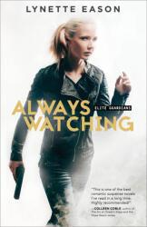 Always Watching (ISBN: 9780800723262)