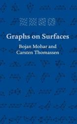 Graphs on Surfaces (ISBN: 9780801866890)