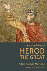 Many Faces of Herod the Great (ISBN: 9780802866059)