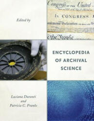Encyclopedia of Archival Science (ISBN: 9780810888104)